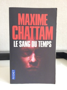 Le Sang du Temps - Maxime Chattam